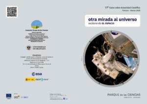 Conferencia en el Parque de las Ciencias de Granada. Curso: Otra Mirada al Universo. Explorando el Espacio.